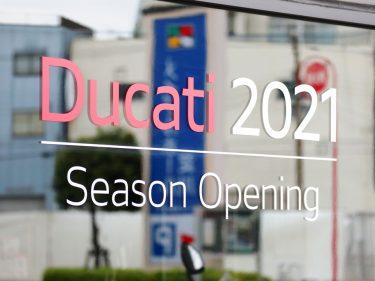 Ducati Season Opening 2021。
